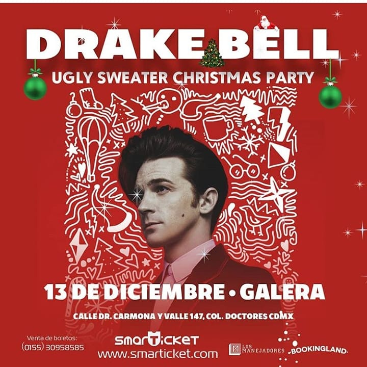 "DRAKE BELL EN CDMX  ""UGLY SWEATER CHRISTMAS PARTY"""
